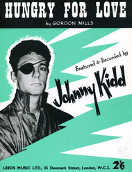 JOHNNY KIDD - HUNGRY FOR LOVE