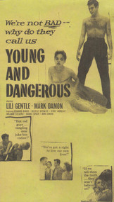 YOUNG AND THE DANGEROUS