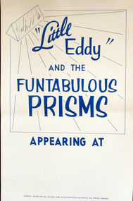 LITTLE EDDIE & THE FUNTABULOUS PRISMS POSTER