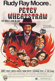 RUDY RAY MOORE - PETEY WHEATSTRAW MOVIE POSTER