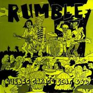 RUMBLE: QUEBEC GARAGE BEAT 1966-67