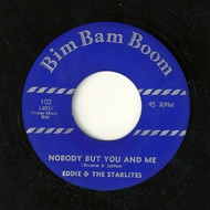 EDDIE AND THE STARLITES - NOBODY BUT YOU AND ME