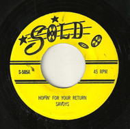 SAVOYS - HOPIN' FOR YOUR RETURN