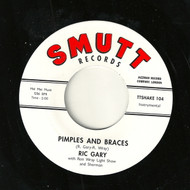 RIC GARY - PIMPLES AND BRACES