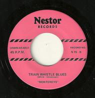 MONTEREYS - TRAIN WHISTLE BLUES