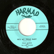 FRAN HARRIS - HE'S MY TEXAS BABY