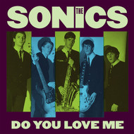 175 SONICS – DO YOU LOVE ME / MONEY (175)