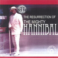 MIGHTY HANNIBAL - THE RESURRECTION OF THE MIGHTY HANNIBAL (CD)