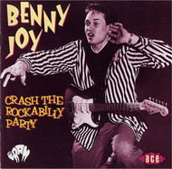 BENNY JOY - CRASH THE ROCKABILLY PARTY (CD)