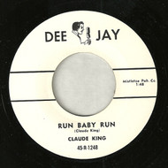 CLAUDE KING - RUN BABY RUN