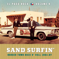 376 VARIOUS ARTISTS - SAND SURFIN': EL PASO ROCK VOL. 9 CD (376)