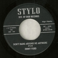 JIMMY FORD - DON'T HANG AROUND ME ANYMORE