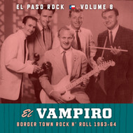 375 VARIOUS ARTISTS - EL VAMPIRO: EL PASO ROCK VOL. 8 CD (375)