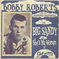 BOBBY ROBERTS - BIG SANDY