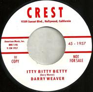 WEAVER • DARRY WEAVER - ITTY BITTY BETTY (45) A/K/A DERRY WEAVER