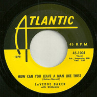 LAVERN BAKER - HOW CAN YOU LEAVE A MAN LIKE THIS?