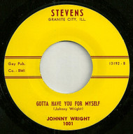 JOHNNY WRIGHT - GOTTA HAVE YOU FOR MYSELF