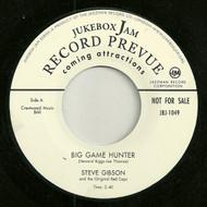 STEVE GIBSON - BIG GAME HUNTER