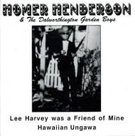 HOMER HENDERSON - LEE HARVEY WAS A FRIEND OF MINE (45) P/S