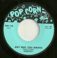 HARVEY - ANY WAY YOU WANTA