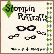 STOMPIN RIFF RAFFS - THE WHIP