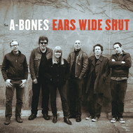 393 A-BONES - EARS WIDE SHUT LP (393)