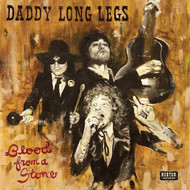 395 DADDY LONG LEGS - BLOOD FROM A STONE LP (395)