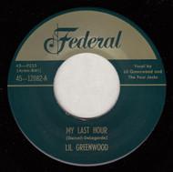 LIL GREENWOOD - MY LAST HOUR