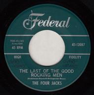 FOUR JACKS - LAST OF THE GOOD ROCKING MEN