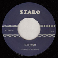WEYMAN PARHAM - HANG LOOSE