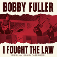 187 BOBBY FULLER - I FOUGHT THE LAW / A NEW SHADE OF BLUE (187)