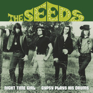 188 THE SEEDS - NIGHT TIME GIRL / GYPSY PLAYS HIS DRUM (188)