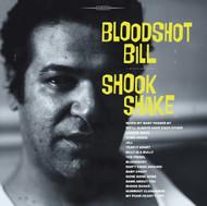405 BLOODSHOT BILL - SHOOK SHAKE (405)