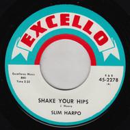 SLIM HARPO - SHAKE YOUR HIPS