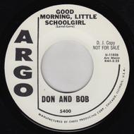 DON AND BOB - GOOD MORNING, LITTLE SCHOOLGIRL
