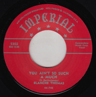 BLANCHE THOMAS - YOU AIN'T SO SUCH A MUCH