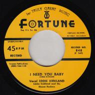 EDDIE KIRKLAND - I NEED YOU BABY