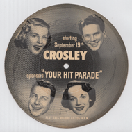 "CROSLEY PROMOTIONAL ""YOUR HIT PARADE"" 33 1/3 FLEXI"