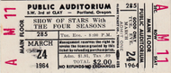 SHOW OF STARS WITH THE FOUR SEASONS TICKET STUB MARCH 24TH 1964