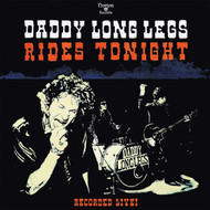 402 DADDY LONG LEGS - RIDES TONIGHT - RECORDED LIVE! CD (402)