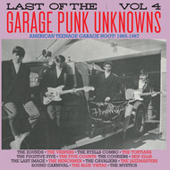 LAST OF THE GARAGE PUNK UNKNOWNS VOL. 4