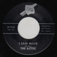 THE AZTEX - I SAID MOVE