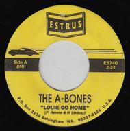 A-BONES - LOUIE GO HOME/MAINTAINING MY COOL (NO SLEEVE)