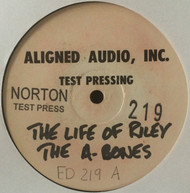 219 A-BONES - THE LIFE OF RILEY LP (NTP-219)