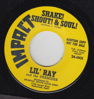 LIL RAY & THE PREMIERS - SHAKE! SHOUT! & SOUL!