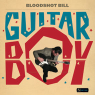 410 BLOODSHOT BILL - GUITAR BOY CD