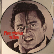 JOHNNY CASH - FIVE MINUTES TO LIVE (Limited Edition - RSD Exclusive)