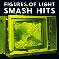 336 FIGURES OF LIGHT - SMASH HITS LP (336)