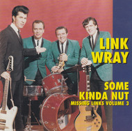 212 LINK WRAY - SOME KINDA NUT LP (212)