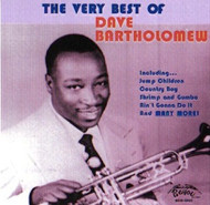 DAVE BARTHOLOMEW - VERY BEST (CD)